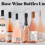 10 Best Rose Wine Bottles